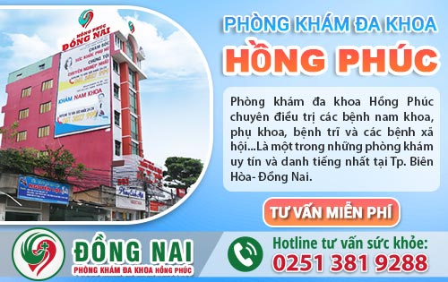 Phòng Khám Đa Khoa Hồng Phúc địa chỉ chữa trị bệnh nam khoa uy tín tại Long Khánh