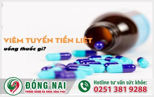 Viêm tuyến tiền liệt uống thuốc gì hiệu quả